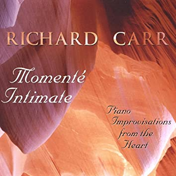 Momente Intimate - Piano Improvisations From the Heart