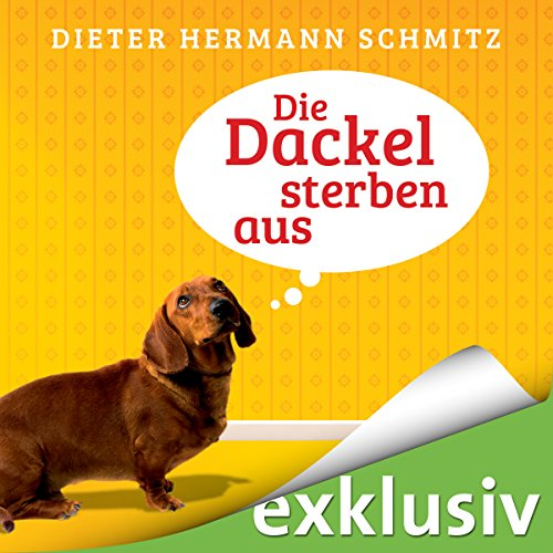 Die Dackel sterben aus audiobook cover art