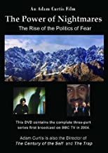 The Power of Nightmares: Rise of the Politics of Fear by Adam Curtis
