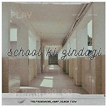 School ki zindagi