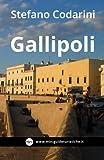 Gallipoli: Kale  Polis, la citta  bella (Miniguide Turistiche) (Volume 5) (Italian Edition)