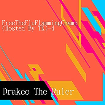 Free the Flu Flamming Champ (Hosted By TK)-4