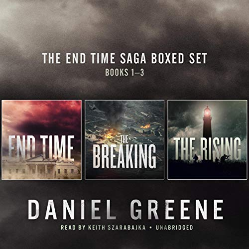 The End Time Saga Boxed Set, Books 1-3 Audiobook By Daniel Greene cover art