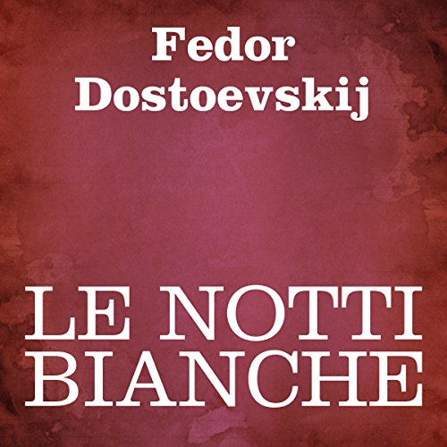 Le notti bianche audiobook cover art