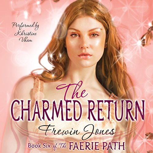 The Charmed Return audiobook cover art