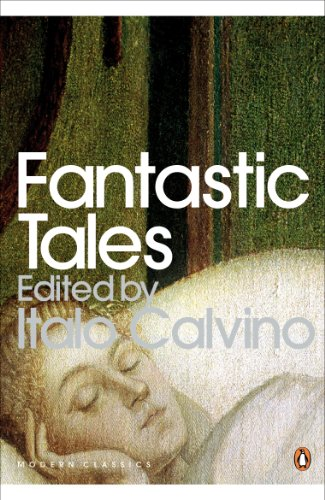 Fantastic Tales: Visionary And Everyday (Penguin Modern Classics) (English Edition)