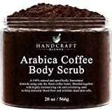 Handcraft Arabica Coffee Body Scrub and Facial Scrub - All Natural with Organic Ingredients - for Stretch Marks, Acne, Powerful Anti Cellulite Remover and Spider Veins - 20 oz