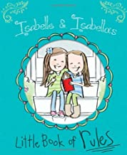 Isabelle & Isabella's Little Book of Rules