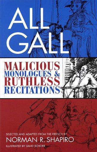 All Gall: Malicious Monologues & Ruthless Recitations: Paperback Book (Tour De Farce, V. 6)