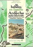 30 balades en famille dans l'Ardèche méridionale