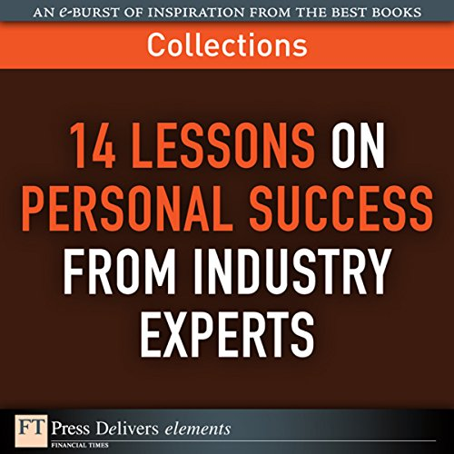 FT Press Delivers: 14 Lessons on Personal Success from Industry Experts audiobook cover art