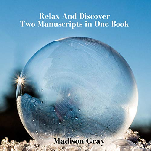 Relax And Discover: Two Manuscripts in One Book cover art