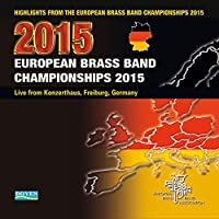 2015 European Brass Band Championship Highlights