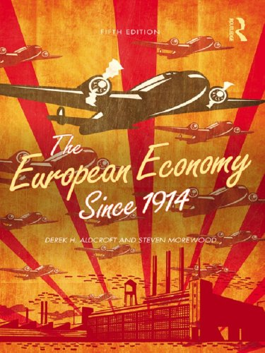 The European Economy Since 1914 (English Edition)