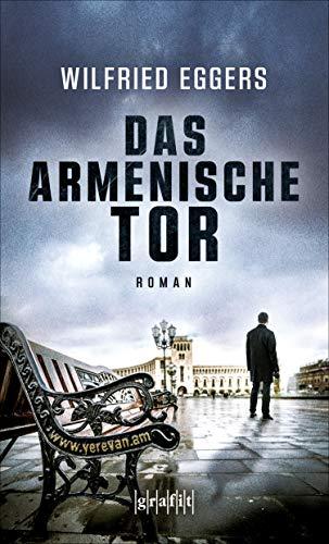 Das armenische Tor: Roman (German Edition)
