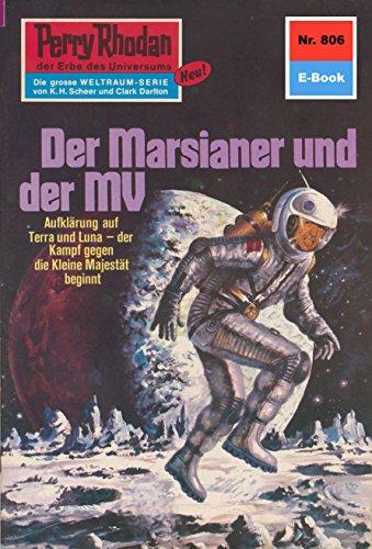 Perry Rhodan 806: Der Marsianer und der MV: Perry Rhodan-Zyklus