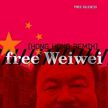 Free Weiwei (Hong Kong Remix) - Single