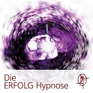 Die ERFOLG Hypnose Titelbild