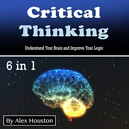 Critical Thinking Audiobook By Alex Houston cover art