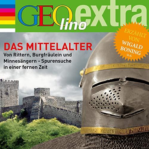 Das Mittelalter. Von Rittern, Burgfräulein und Minnesängern Titelbild