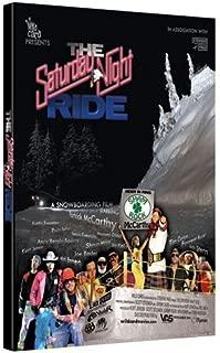 ride saturday board