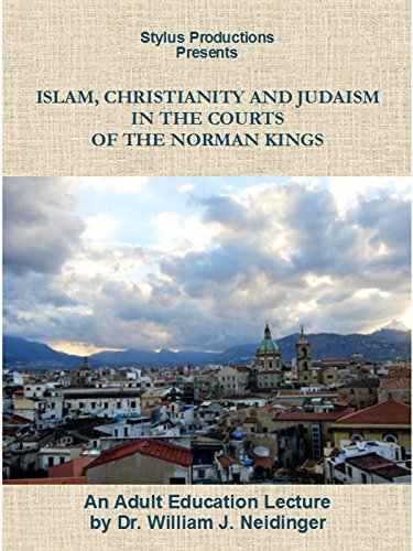 Islam, Christianity and Judaism: In the Courts of the Norman Kings [OV]