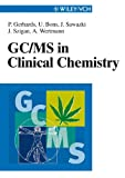 GC/MS in Clinical Chemistry (Wiley-Vch)