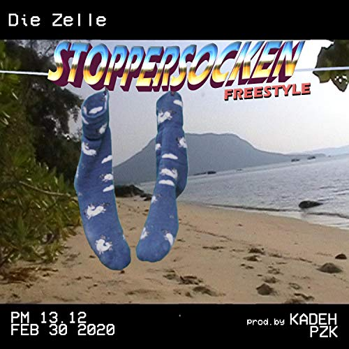 Stoppersocken Freestyle (feat. Kadeh) [Explicit]