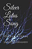 Silver Lotus Song: Romance in Nature