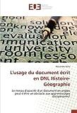 L'usage du document ecrit en DNL Histoire-Geographie: Niveau d'opacite d'un document en anglais peut-il Etre un obstacle aux apprentissages (OMN.UNIV.EUROP.)