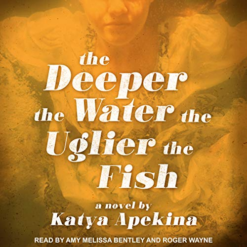 Page de couverture de The Deeper the Water the Uglier the Fish