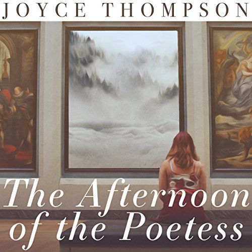 The Afternoon of the Poetess  By  cover art