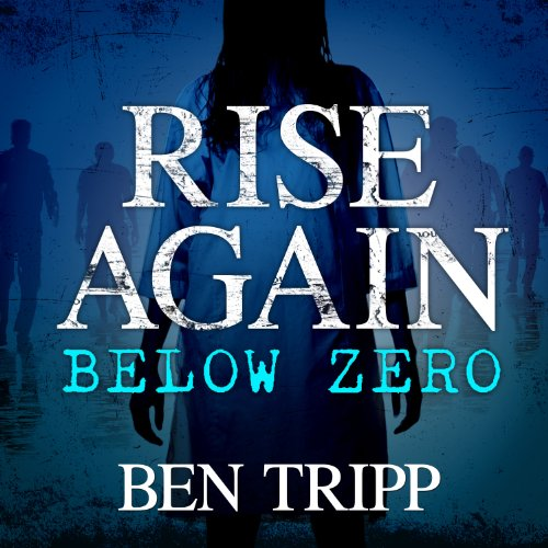 Rise Again Below Zero audiobook cover art