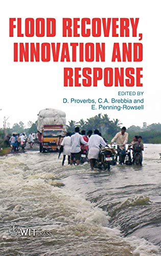 Flood Recovery, Innovation and Response (Wit Transactions on Ecology and the Environment)
