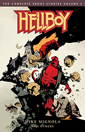 Hellboy: The Complete Short Stories Volume 2 (English Edition)