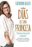 Dias de Uma Princesa (Portuguese Edition)