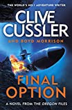 Final Option: 'The best one yet' (The Oregon Files, Band 14) - Clive Cussler