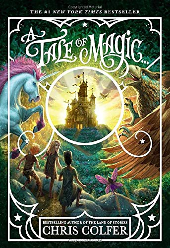 Compare Textbook Prices for A Tale of Magic... A Tale of Magic... 1  ISBN 9780316523516 by Colfer, Chris