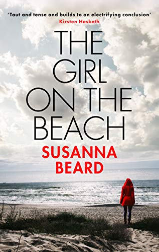 THE GIRL ON THE BEACH an utterly gripping psychological thriller (English Edition)