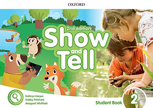 Show and Tell 2 - Student Book - Pk 2Edition