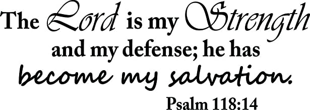 (23x8) Wall Decal The Lord is my Strength and my defense he has become my salvation. Vinyl Wall mural Decor Quotes Sayings Inspirational wall Art
