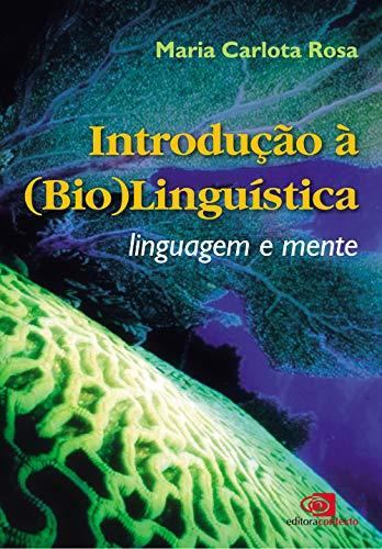 Introdução à (bio)linguística: Linguagem e Mente
