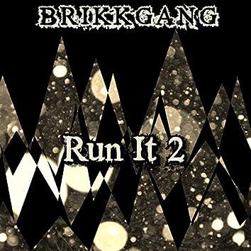 Run It 2