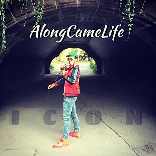 AlongCameLife