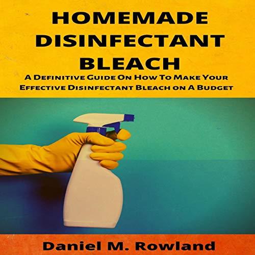 Homemade Disinfectant Bleach cover art