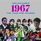 ジョン・サヴェージ選曲 ポップス分断の年・1967年コレクション