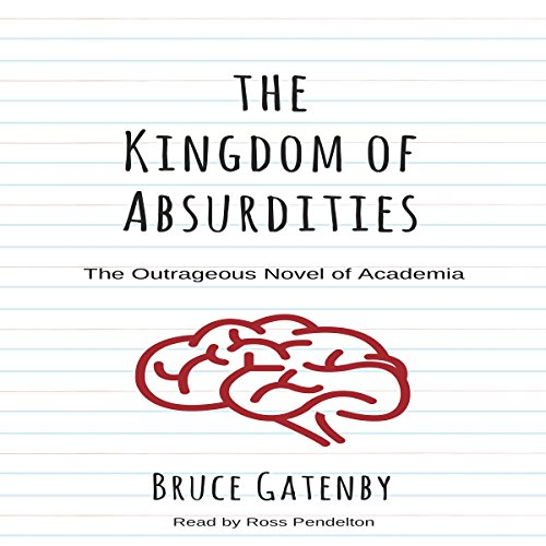 The Kingdom of Absurdities audiobook cover art