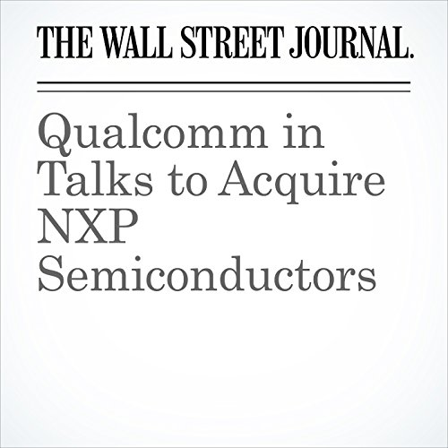Qualcomm in Talks to Acquire NXP Semiconductors cover art