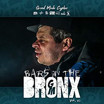 Grind Mode Cypher Bars in the Bronx, Vol. 10