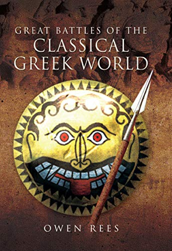 Great Battles of the Classical Greek World (English Edition)